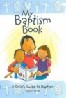 My Baptism Book : A Child's Guide to Baptism - Book