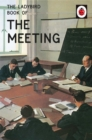 The Ladybird Book of the Meeting - Book