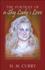 The Portrait of a Shy Lady's Love - Book