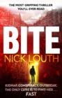Bite : The most gripping thriller you will ever read - eBook