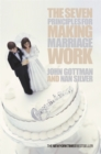 The Seven Principles for Making Marriage Work - Book