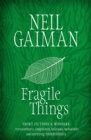 Fragile Things - Book
