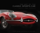 The Art of the Classic Sports Car : Pace and Grace - Book