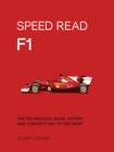 F1 : The Technology, Rules, History and Concepts Key to the Sport - Book