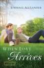 When Love Arrives - Book