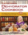 The Ultimate Dehydrator Cookbook : The Complete Guide to Drying Food - Book