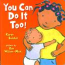 You Can Do it Too! - Book