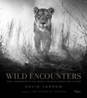 Wild Encounters : Iconic Photographs of the World's Vanishing Animals and Cultures - Book
