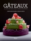 Gateaux : 150 Large and Small Cakes - Book