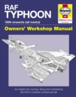 RAF Typhoon Manual : An Insight into Owning, Flying and Maintaining the World's Most Advanced Multi-role Fast Jet - Book