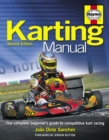 The Karting Manual : The Complete Beginner's Guide to Competitive Kart Racing - Book