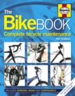 The Bike Book : Complete Bicycle Maintenance - Book