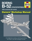 Boeing B-52 Stratofortress Manual : An Insight into Owning, Servicing and Flying the USAF Cold War Strategic Bomber Aircraft - Book