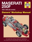Maserati 250F Manual : An Insight into Owning, Racing and Maintaining the Double-world-championship-winning Formula 1 Car - Book