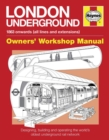 London Underground Manual : Designing, Building and Operating the World's Oldest Underground Rail Network - Book