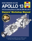 Apollo 13 Manual : An Engineering Insight into How NASA Saved the Crew of the Crippled Moon Mission - Book