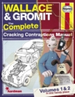 Wallace & Gromit : The Complete Cracking Contraptions Manual Volumes 1 & 2 - Book