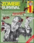 Zombie Survival Manual : The Complete Guide to Surviving a Zombie Attack - Book