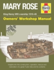 Mary Rose - King Henry VIII's Warship 1510-45 : Insights into the Construction, Operation, Rescue and Restoration of a Great Tudor Ship and its Contents - Book