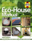 ECO-House Manual : A Guide to Making Environmental Friendly Improvements - Book
