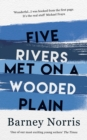 Five Rivers Met on a Wooded Plain - Book
