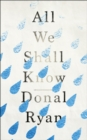 All We Shall Know - Book