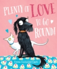 Plenty of Love to Go Round - Book
