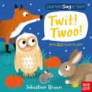 Can You Say it Too? Twit Twoo - Book