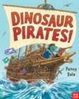 Dinosaur Pirate! - Book