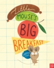 LITTLE MOUSES BIG BREAKFAST - Book