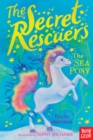 The Secret Rescuers: The Sea Pony - Book