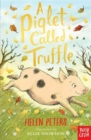 A Piglet Called Truffle - Book