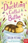 A Duckling Called Button - Book