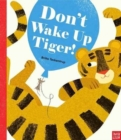 Don't Wake Up Tiger! - Book