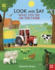National Trust: Look and Say What You See on the Farm - Book