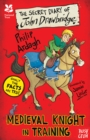 National Trust: The Secret Diary of John Drawbridge, a Medieval Knight in Training - Book