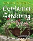 Container Gardening : Plants, Colour & Spaces - Book