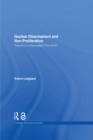Nuclear Disarmament and Non-Proliferation : Towards a Nuclear-Weapon-Free World? - eBook