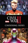 Civil War II: Choosing Sides - Book