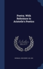 Poetry, with Reference to Aristotle's Poetics - Book