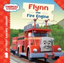 My First Railway Library: Flynn the Fire Engine - Book