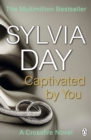 Captivated by You : A Crossfire Novel - eBook