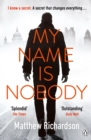 My Name Is Nobody : A Wilde and Vine Thriller - eBook