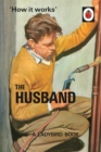 How it Works: The Husband - eBook