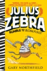 Julius Zebra : Rumble with the Romans! - Book