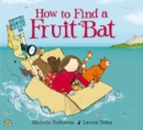 How to Find a Fruit Bat - Book