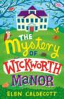 The Mystery of Wickworth Manor - Book