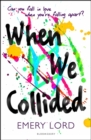 When We Collided - Book