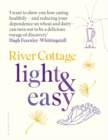 River Cottage Light & Easy : Healthy Recipes for Every Day - Book