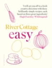 River Cottage Easy - Book